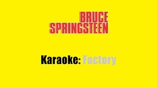 Download Karaoke: Bruce Springsteen / Factory Video