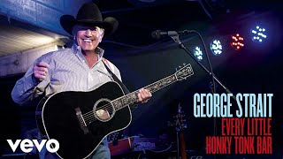 Download George Strait - Every Little Honky Tonk Bar (Audio) Video