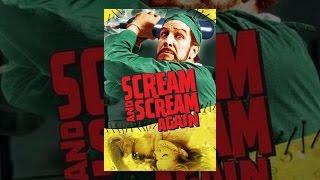 Download Scream and Scream Again Video