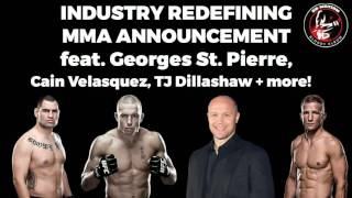 Download ″Industry Redefining MMA Announcement″ feat. Georges St. Pierre + more Video