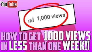 Download How To Get 1000 views in LESS than a WEEK on YouTube Video