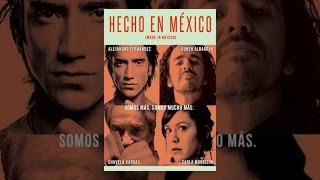 Download Hecho en Mexico Video