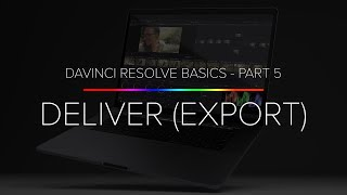 Download Learn Davinci Resolve 14 Basics - Part 5 (Exporting And Deliver) Video