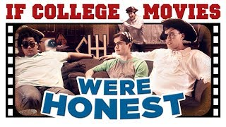 Download If College Movies Were Honest Video