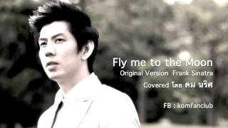 Download Fly me to the Moon Covered by Kom Naris Video