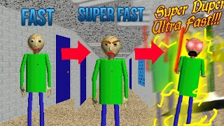Download Fast Vs Super Fast Vs SUPER DUPER ULTRA FAST!!! In Baldi's Basics Video