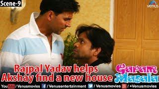 Download Rajpal Yadav helps Akshay find a new house (Garam Masala) Video