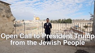 Download After Obama's betrayal: An Open Call to President Trump from the Jewish People of Jerusalem, Israel Video
