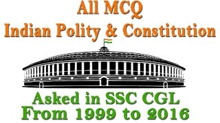 Download |Part 01| All MCQ India Polity and Constitution Asked in SSC CGL from 1999 to 2016🇮🇳🇮🇳 Video