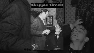 Download Cripple Creek Video