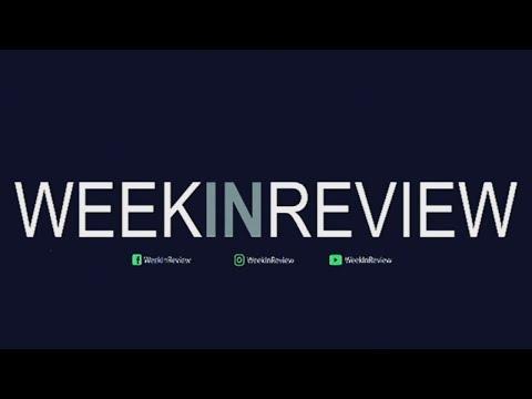 Week In Review | 07 August 2021