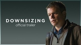 Download Downsizing | Final Trailer | Paramount Pictures Australia Video