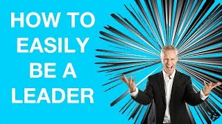 Download How to Be A Leader: The Best Technique Video