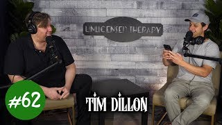 Download Tim Dillon - Unlicensed Therapy - #062 Video