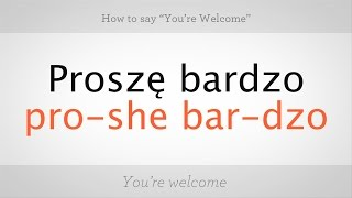 Download How to Say ″You're Welcome″ in Polish | Polish Lessons Video
