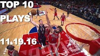 Download Top 10 NBA Plays: 11.19.16 Video
