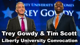 Download Trey Gowdy & Tim Scott - Liberty University Convocation Video