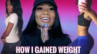 Download HOW I GAINED WEIGHT. BEFORE & AFTER PICS INSIDE | AALIYAHJAY Video