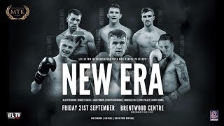 Download MTK LONDON FOR MTK GLOBAL PRESENTS .... **NEW ERA** - LIVE PROFESSIONAL BOXING FROM ESSEX Video