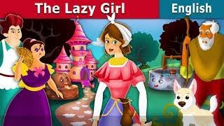Download Lazy Girl in English | English Story | English Fairy Tales Video