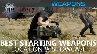 Download FFXV - Best Starting Weapons in Final Fantasy XV Video