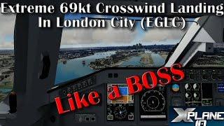 Download [X-plane 10] Extreme Crosswind Landing | London City (EGLC) | Embraer 175 (X-crafts) | Like a BOSS Video