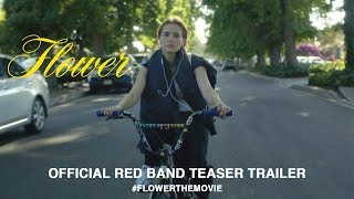 Download Flower (2018) | Official Red Band Teaser Trailer HD Video