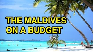 Download Visit the Maldives on a Budget! Video