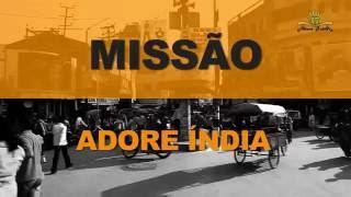 Download Documentário da ÍNDIA - Missão Adore Video