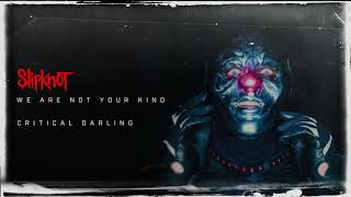 Download Slipknot - Critical Darling (Audio) Video