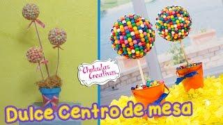 Download Dulces Centro de Mesa :: Chuladas Creativas :: Candy diy Video