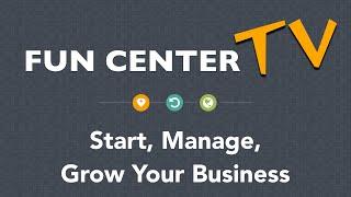 Download Starting Your Fun Center - Fun Center TV Video