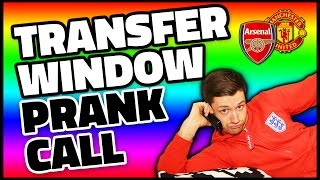 Download TRANSFER WINDOW PRANK CALL! Video