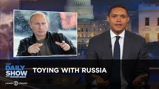 Download Toying with Russia: The Daily Show Video