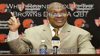 Download 2017 NFL Draft: What Round Should The Browns Draft A QB? Video