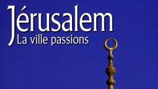 Download Jérusalem, la ville passions - Documentaire Video