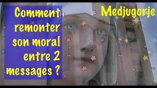 Download EN 2019, VOUS N'AVEZ PAS LE MORAL ? COMMENT VOUS REMONTER LE MORAL ENTRE 2 MESSAGES DE MEDJUGORJE ? Video