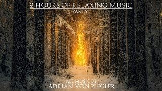 Download 2 Hours of Relaxing Music by Adrian von Ziegler - Part 2 Video