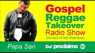 Download GOSPEL REGGAE 2018 - One Hour Gospel Reggae Takeover Show - DJ Proclaima 1st June Video