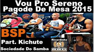 Download Vou Pro Sereno Pagode De Mesa 2015 BSP Video