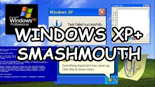 Download Smashmouth Recreated From Windows XP Sounds Video