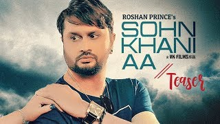 Download Song Teaser ► Sohn Khani An | Roshan Prince, Kamal Khangura | Releasing on 18 Feb 2019 Video