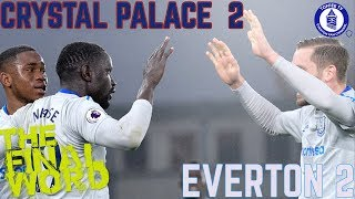 Download Crystal Palace 2-2 Everton | The Final Word Video