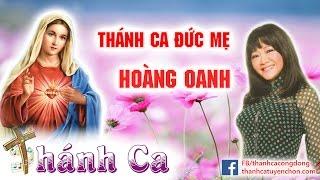 Download Thánh Ca Hoàng Oanh Dâng Đức Mẹ Maria Hay Tuyệt Vời - Thánh Ca Tuyển Chọn Video