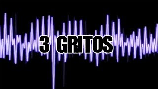 Download 3 GRITOS Video