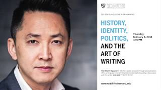 Download Viet Thanh Nguyen   History, Identity, Politics, and the Art of Writing    Radcliffe Institute Video