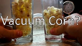 Download Popping Corn In a Vacuum Video
