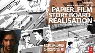 Download Du papier au film : story board et réalisation | Masterclass avec Younes Jabrane Video