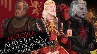 Download Histoire #25 Pt.1 : Aerys II le roi fou & la Révolte de Robert (262-283) Video