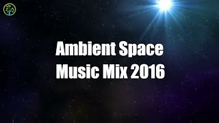 Download Ambient Space Music for Sleep: Ambient Music Dark Chillout 2016 Mix, Chill Ambient Music Playlist Video
